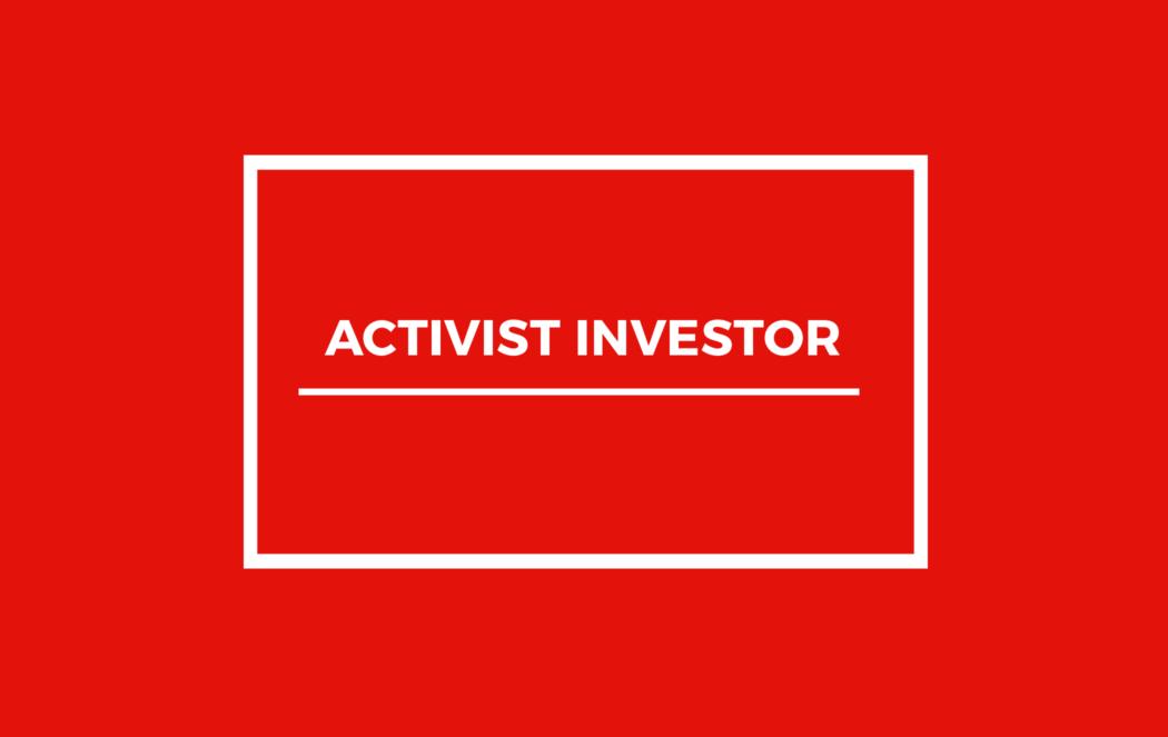 Activist Investor Definition & Activist Investing