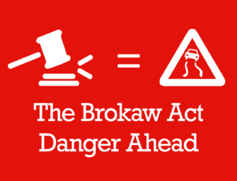 The Brokaw Act Is Unusually Ill-Conceived And Destructive