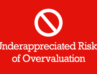 Underappreciated Risks of Overvaluation
